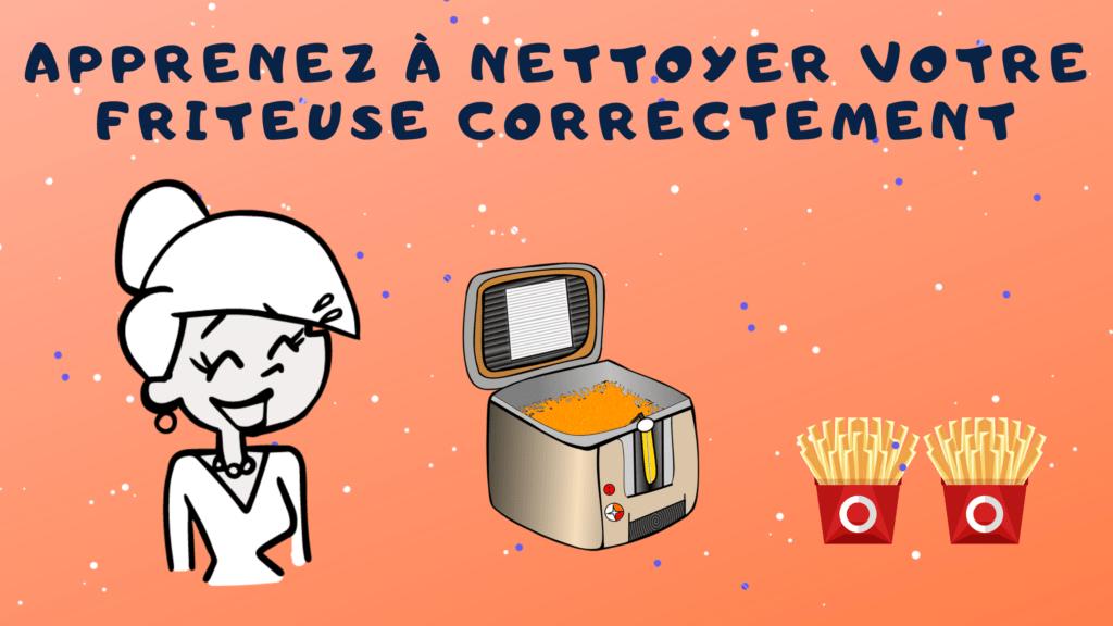 comment nettoyer une friteuse